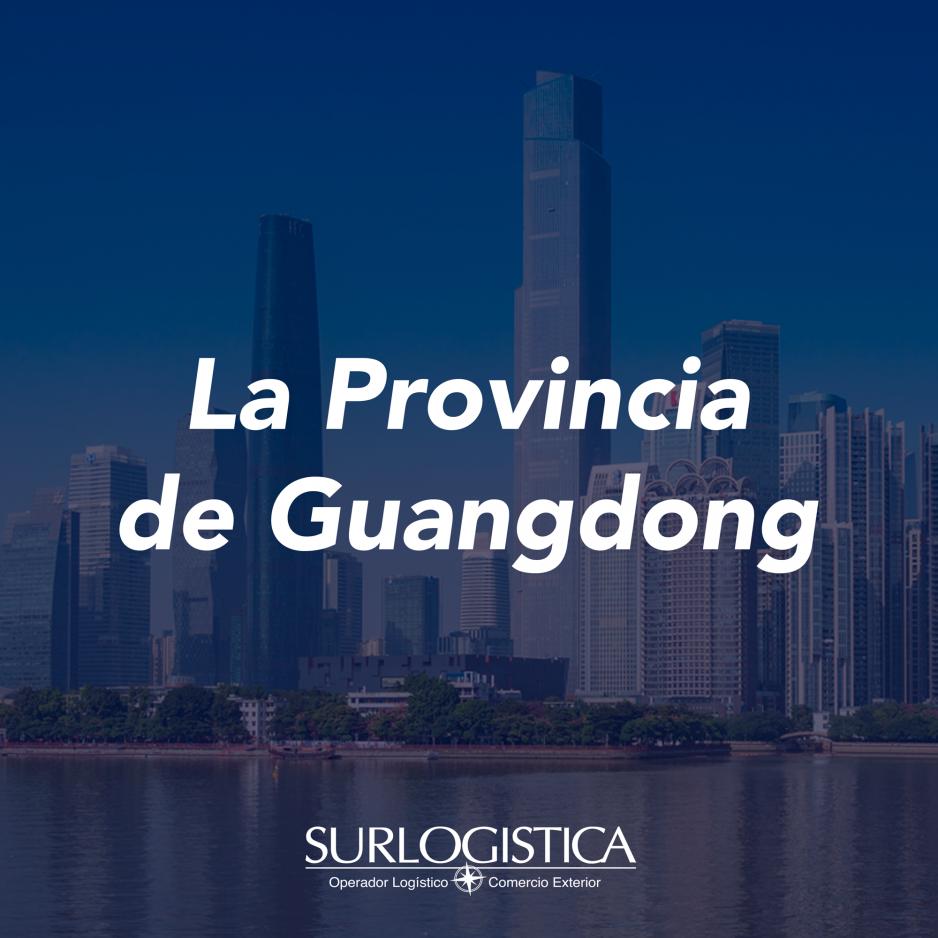 La Provincia de Guangdong