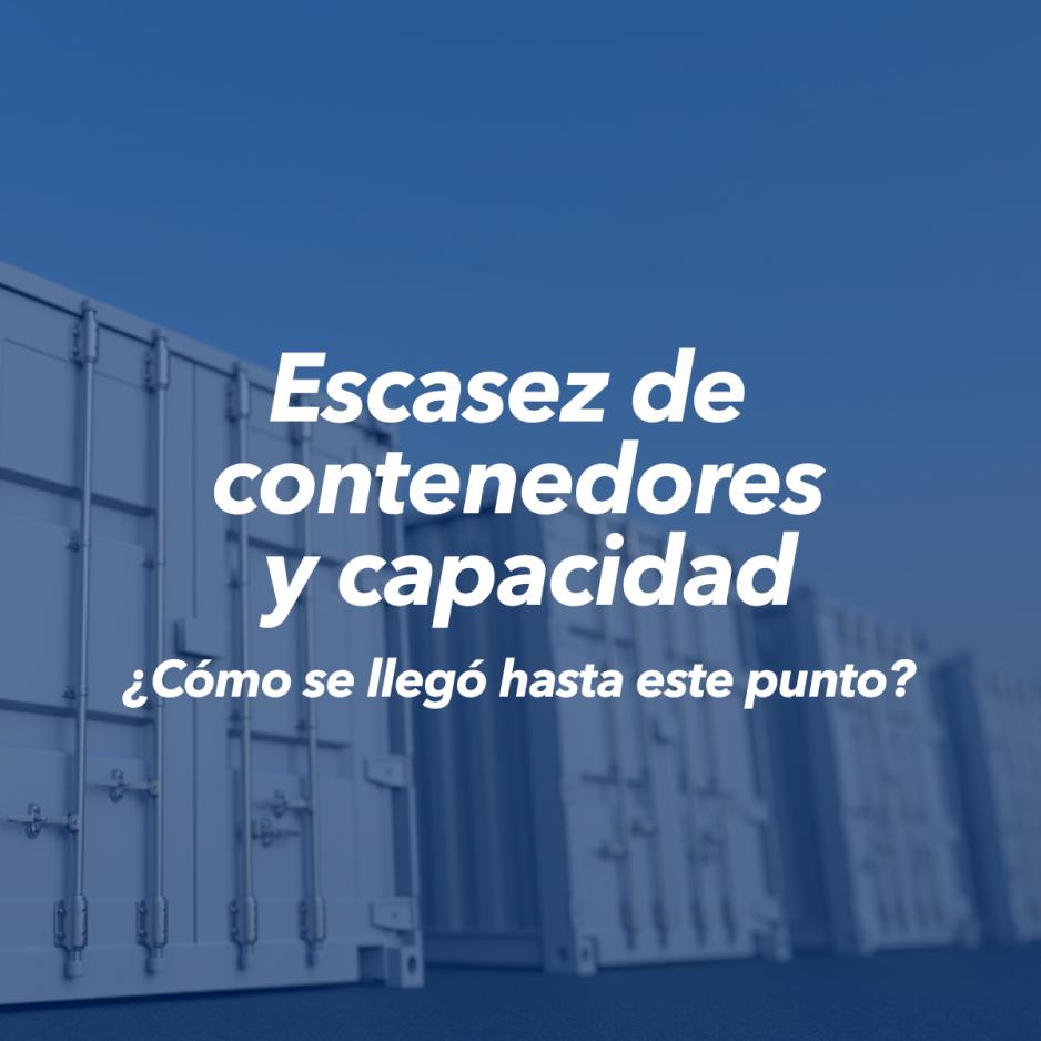 Escasez de contenedores y capacidad